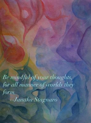Be Mindful of Your Thoughts